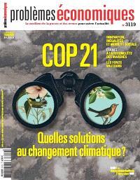Problèmes économiques. n° 3119, COP21 : quelles solutions au changement climatique ?