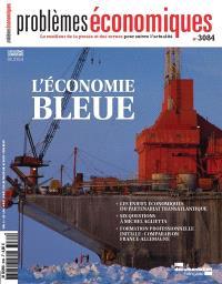 Problèmes économiques. n° 3084, L'économie bleue