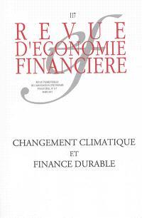 Revue d'économie financière. n° 117, Changement climatique et finance durable