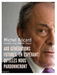Aux générations futures, en espérant qu'elles nous pardonneront : entretien avec Mathias Thépot