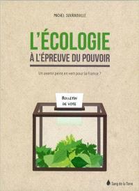 L'écologie à l'épreuve du pouvoir : un avenir peint en vert pour la France ?