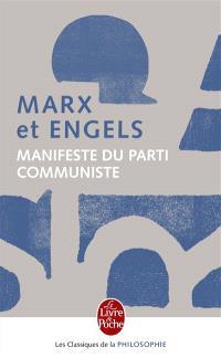 Manifeste du Parti communiste : 1848. Critique du programme de Gotha : 1875