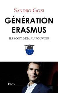 Génération Erasmus : ils sont déjà au pouvoir