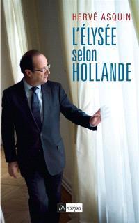 L'Elysée selon Hollande