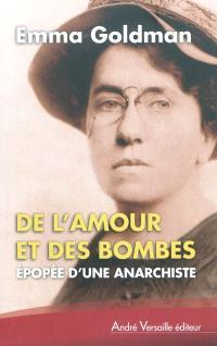 De l'amour et des bombes : épopée d'une anarchiste