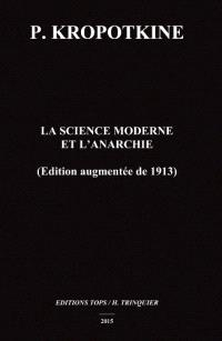 La science moderne et l'anarchie (édition augmentée de 1913)