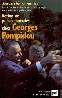 Action et pensée sociales chez Georges Pompidou : actes du colloque des 21 et 22 mars 2003 au Sénat