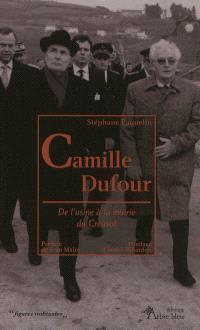 Camille Dufour : de l'usine à la mairie du Creusot