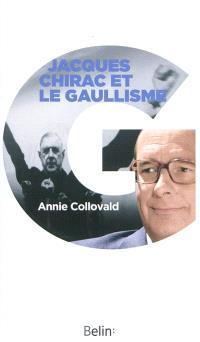 Jacques Chirac et le gaullisme : biographie d'un héritier à histoires
