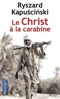 Le Christ à la carabine : récits
