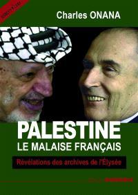 Palestine, le malaise français : révélations des archives de l'Elysée