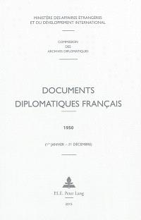 Documents diplomatiques français : 1950 : 1er janvier-31 décembre
