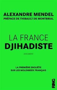 La France djihadiste : la première enquête sur les Molenbeek français : document