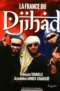 La France du djihad : enquête