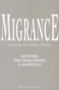 Migrance : histoire des migrations à Marseille
