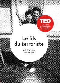 Le fils du terroriste : l'histoire d'un choix