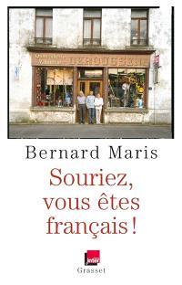 Souriez, vous êtes français !
