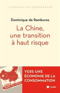 La Chine, une transition à haut risque : vers une économie de la consommation