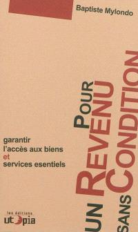 Pour un revenu sans conditions : garantir l'accès aux biens et services essentiels