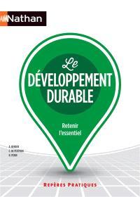Le développement durable : retenir l'essentiel