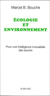 Ecologie et environnement : pour une intelligence mutualisée des savoirs