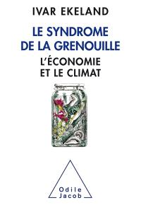 Le syndrome de la grenouille : l'économie et le climat
