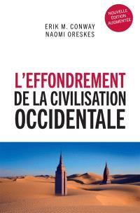 L'effondrement de la civilisation occidentale : un texte venu du futur