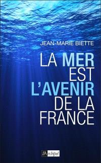 La mer est l'avenir de la France