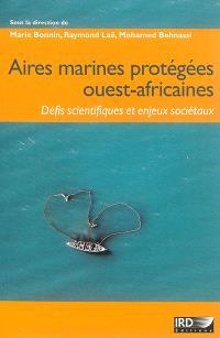 Aires marines protégées ouest-africaines : défis scientifiques et enjeux sociétaux