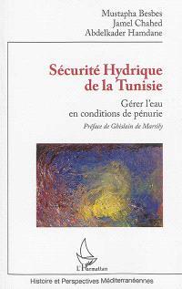 Sécurité hydrique de la Tunisie : gérer l'eau en conditions de pénurie