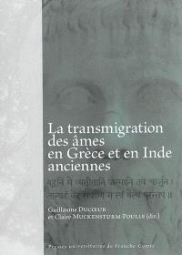 La transmigration des âmes en Grèce et en Inde anciennes