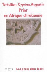Prier en Afrique chrétienne