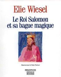 Le roi Salomon et sa bague magique