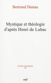 Mystique et théologie d'après Henri de Lubac