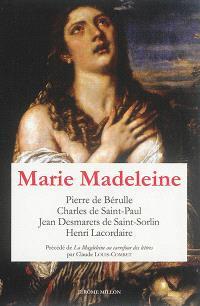 Marie Madeleine : anthologie de textes. Volume 1