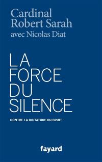 La force du silence : contre la dictature du bruit