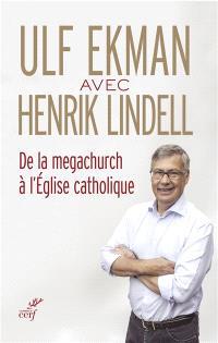 De la megachurch à l'Eglise catholique : entretiens