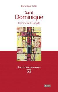 Portrait de saint Dominique, homme de l'Evangile