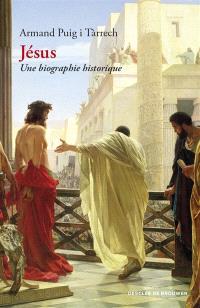 Jésus : une biographie historique