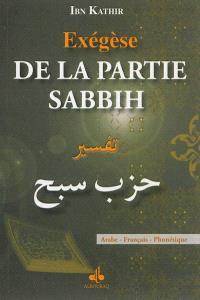 Exégèse de la partie Sabbih : arabe-français-phonétique