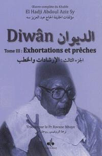 Diwân : oeuvre complète du khalife El Hadji Abdoul Aziz Sy. Volume 3, Exhortations et prêches
