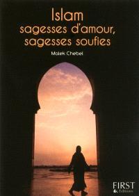 Islam, sagesses d'amour, sagesses soufies
