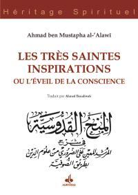 Les très saintes inspirations ou L'éveil de la conscience = Al- Minah al-Quddusiyya