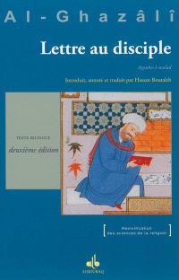 Lettre au disciple = Ayyuha l-walad