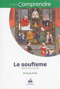 Le soufisme : réalité et caricatures