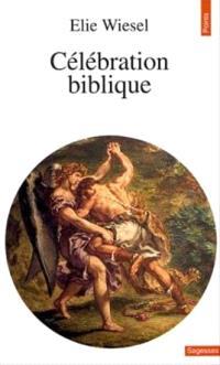 Célébration biblique : portraits et légendes