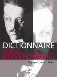 Dictionnaire Franz Rosenzweig : une étoile dans le siècle