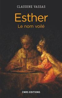 Esther : le nom voilé