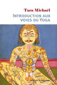 Introduction aux voies du yoga