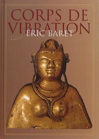 Corps de vibration